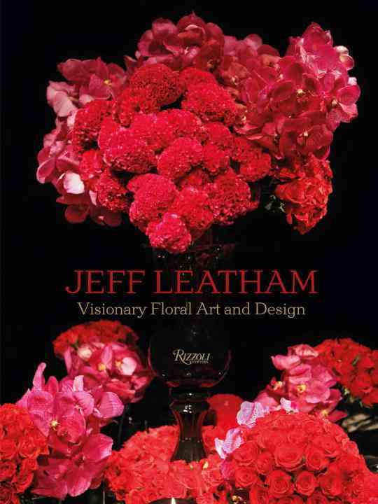 Jeff Leatham By Leatham, Jeff/ Swarovski, Nadja (FRW)