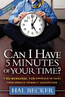 Can I Have 5 Minutes of Your Time? By Becker, Hal/ Mustric, Florence